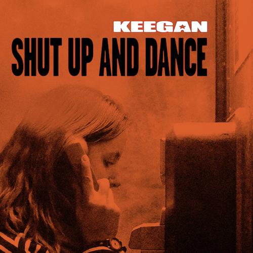 Keegan ShutUpAndDance iTunesCover